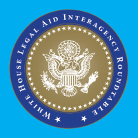 White House Legal Aid Inter-agency Roundtable