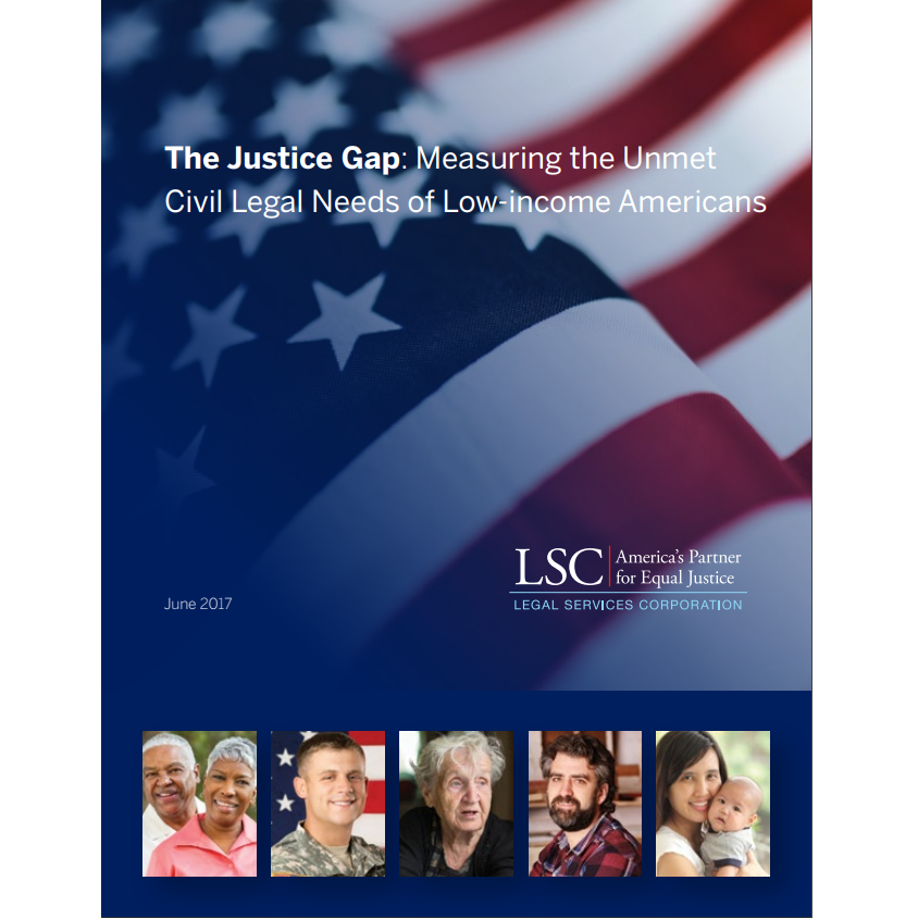 The Justice Gap: Measuring the Unmet Civil Legal Needs of Low-income Americans