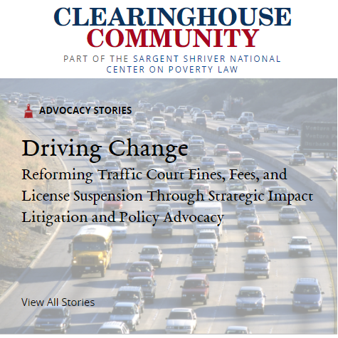 Clearinghouse Community: Reforming Driver's License Suspension in California