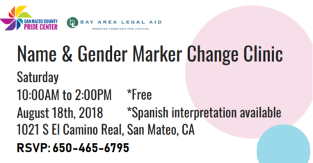 Gender Marker and Name Change Clinic @ San Mateo County Pride Center | San Mateo | California | United States
