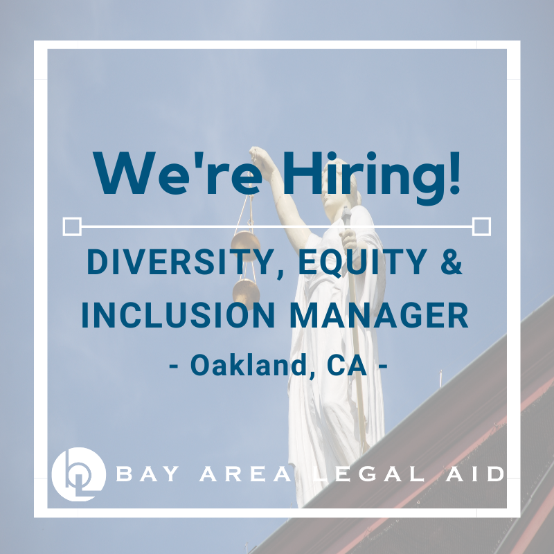 """Flyer that reads """"We're Hiring! Diversity, Equity, and Inclusion Manager Oakland, CA"""""""