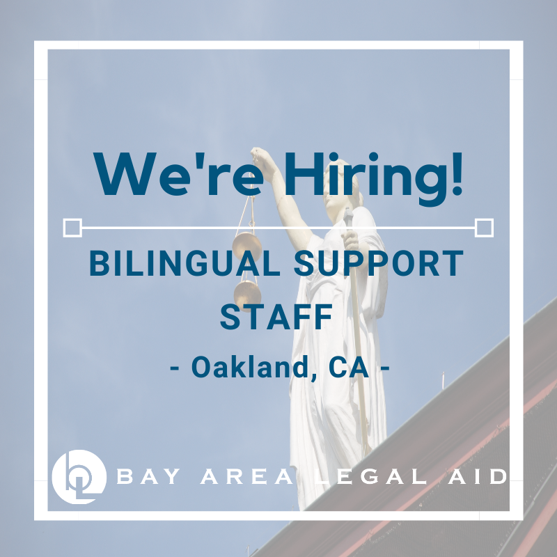 """Flyer reading """"We're Hiring! Bilingual Support Staff Oakland, CA"""""""